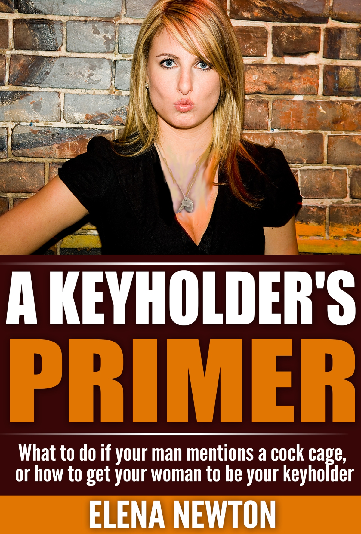 My Labor of Love – The Keyholder's Manual
